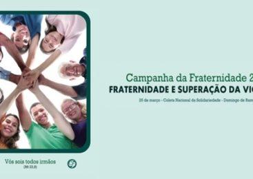 Fraternidade e Superação da violência  CF 2018. Magda Melo e Nelito Dornelas