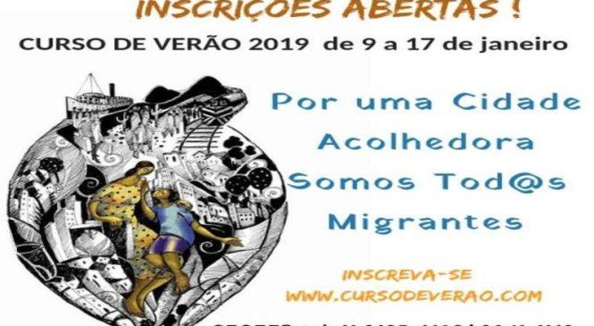 32º Curso de Verão : Por uma Cidade Acolhedora Somos todos Migrantes